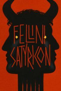 """Locandina di """"Fellini Satyricon"""""""